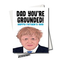 BORIS JOHNSON DAD YOU'RE GROUNDED FATHER'S DAY CARD FS1151
