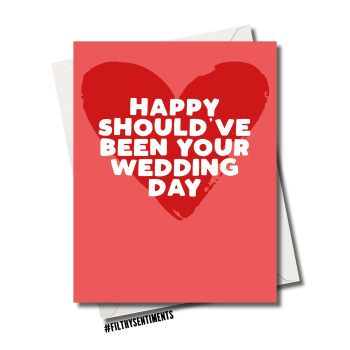 SHOULD'VE BEEN YOUR WEDDING DAY CARD  FS1167