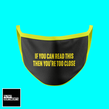 TOO CLOSE FUN FACE MASK - D31