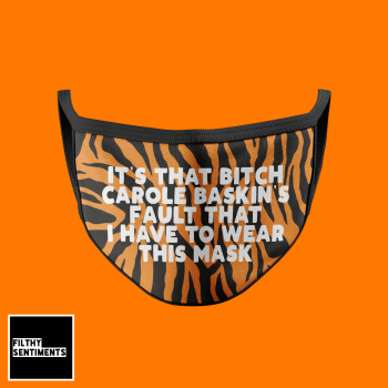 TIGERKING CAROLE BASKIN FACE MASK - PRE ORDER E006