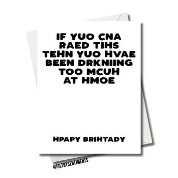 DRINKING TOO MUCH BIRTHDAY CARD  fs1181