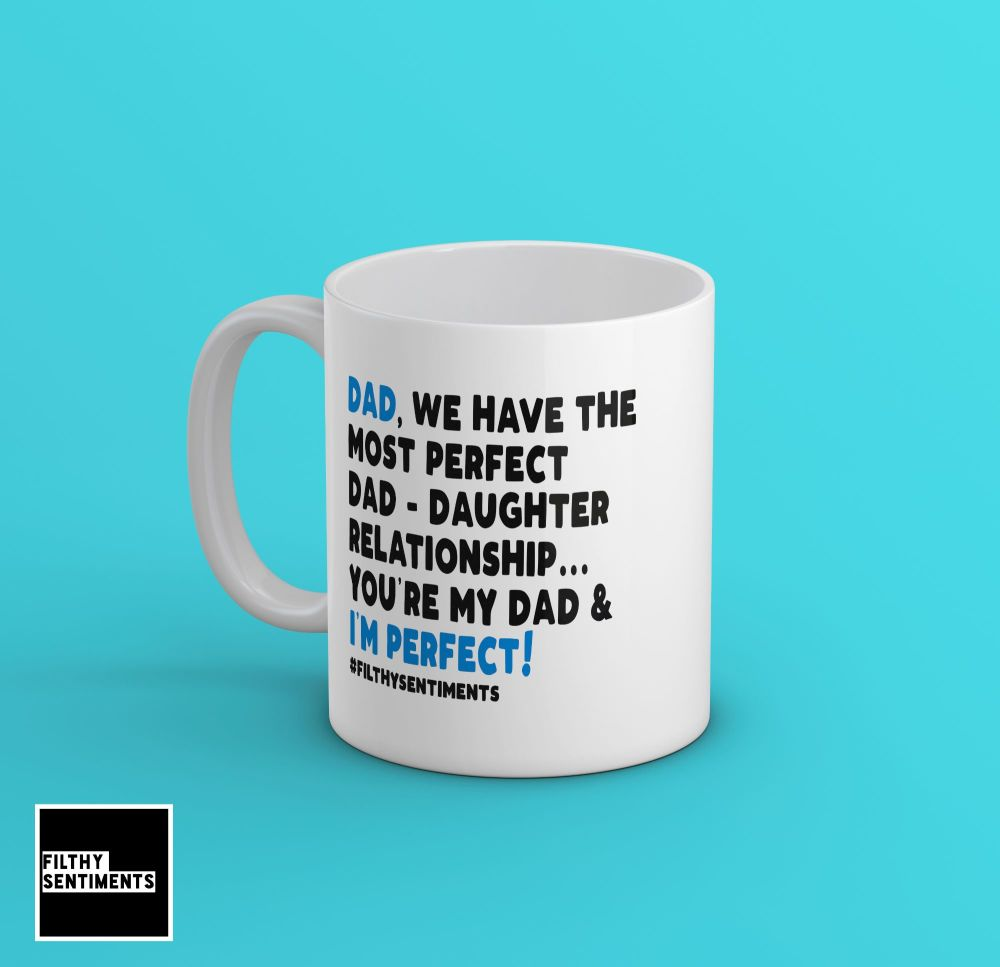 DAD, DAUGHTER PERFECT MUG - 243