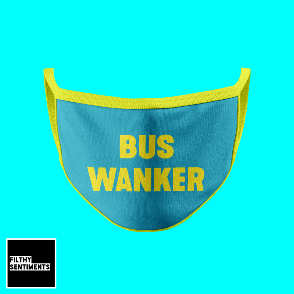 BUS WANKER FUNNY FACE MASK
