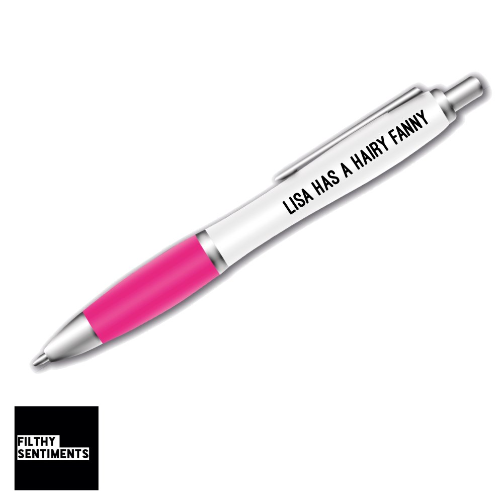 HAIRY FANNY PERSONALISED PEN