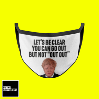 BORIS JOHNSON DON'T GO OUT FACE MASK E007