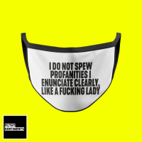 SPEW PROANITIES LADY FACE MASK