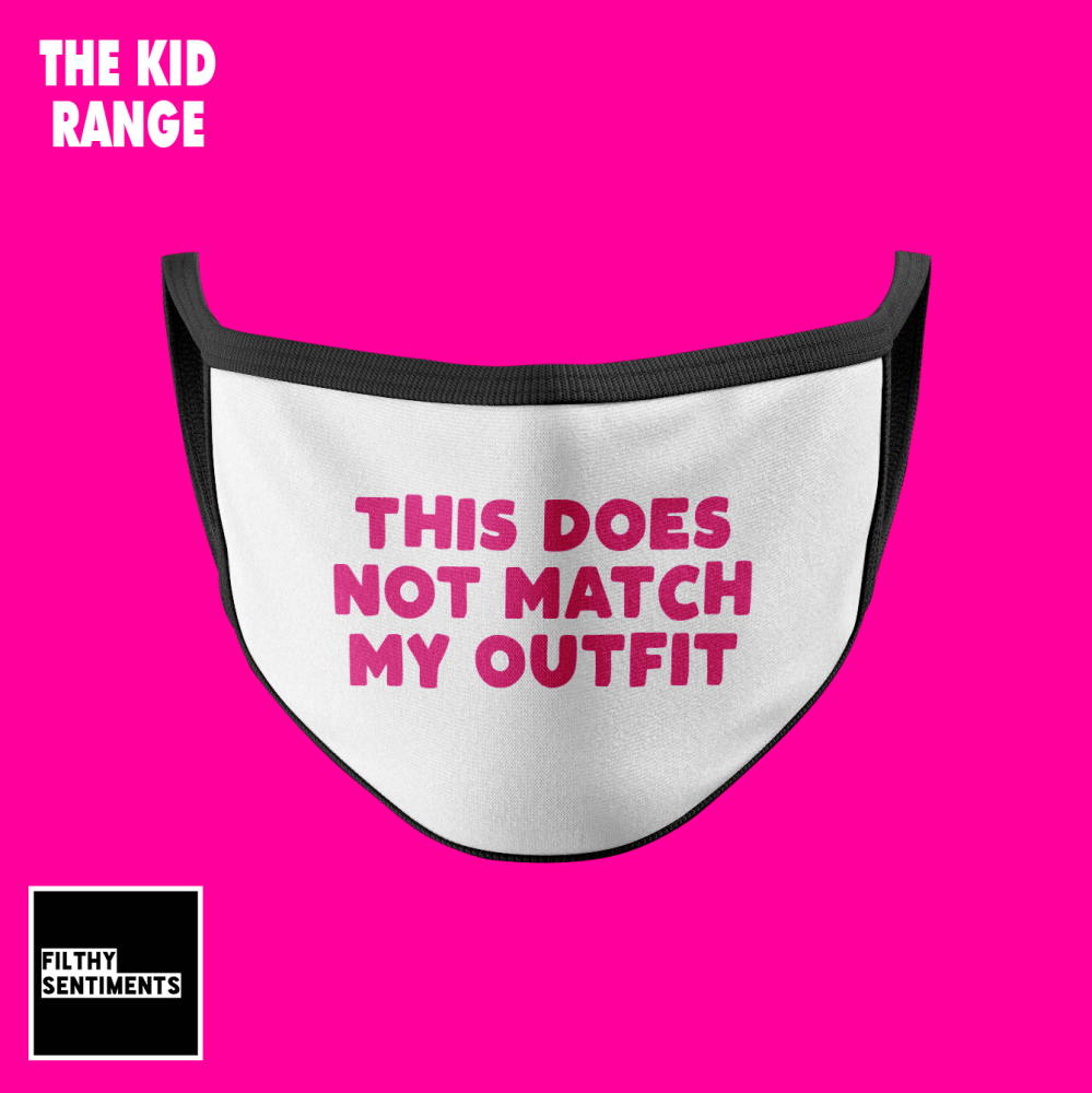 KIDS FACE MASK - DOES NOT MATCH (PRE ORDER)