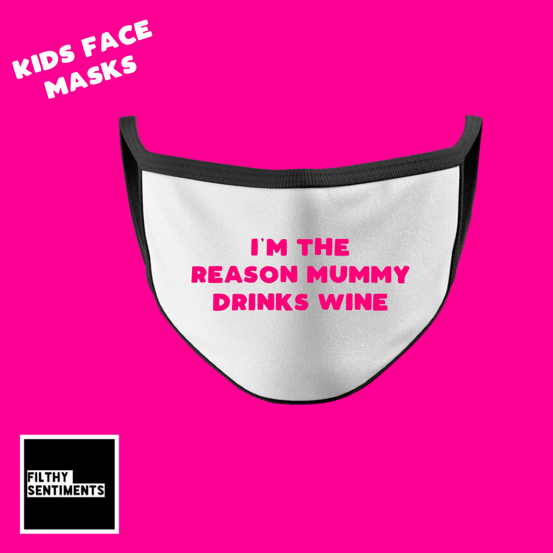 KIDS FACE MASK - MUMMY DRINKS WINE