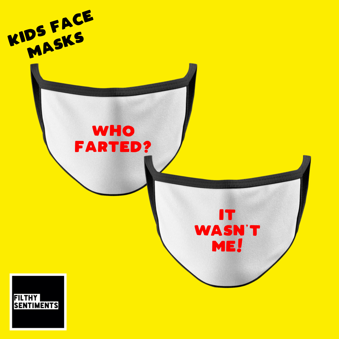 KIDS FACE MASK - WHO FARTED SET OF TWO