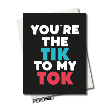 YOU'RE THE TIK TO MY TOK CARD 91