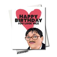 BIRTHDAY YOU LOOK NICE CARD FS1225