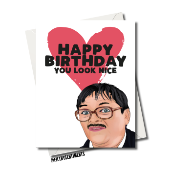 BIRTHDAY YOU LOOK NICE CARD FS1225