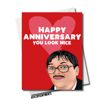 ANNIVERSARY YOU LOOK NICE CARD FS1186