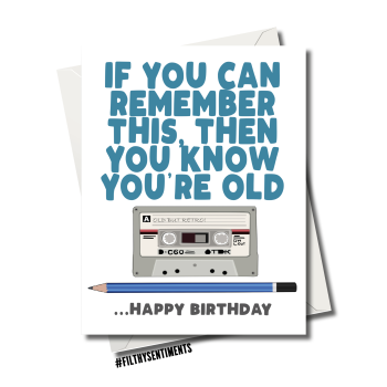 YOU'RE OLD TAPE CASSETTE CARD - FS1214