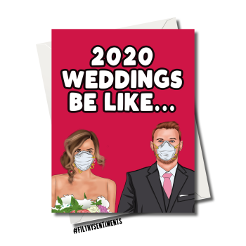 WEDDINGS BE LIKE CARD 161
