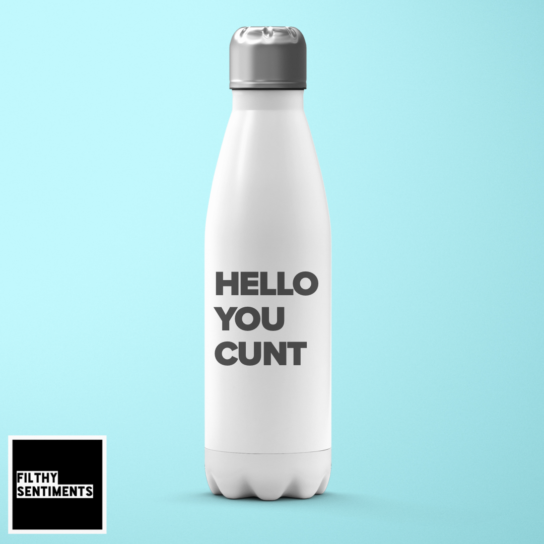 HELLO YOU CUNT WHITE CHILLY BOTTLE