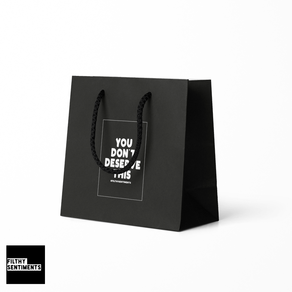YOU DON'T DESERVE THIS GIFT BAG
