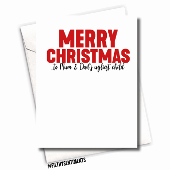 UGLIEST CHILD XMAS CARD - FS680