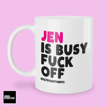 PINK NAME BUSY FUCK OFF MUG - 245