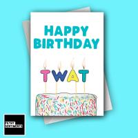 TWAT CANDLE BIRTHDAY CARD - FS1281
