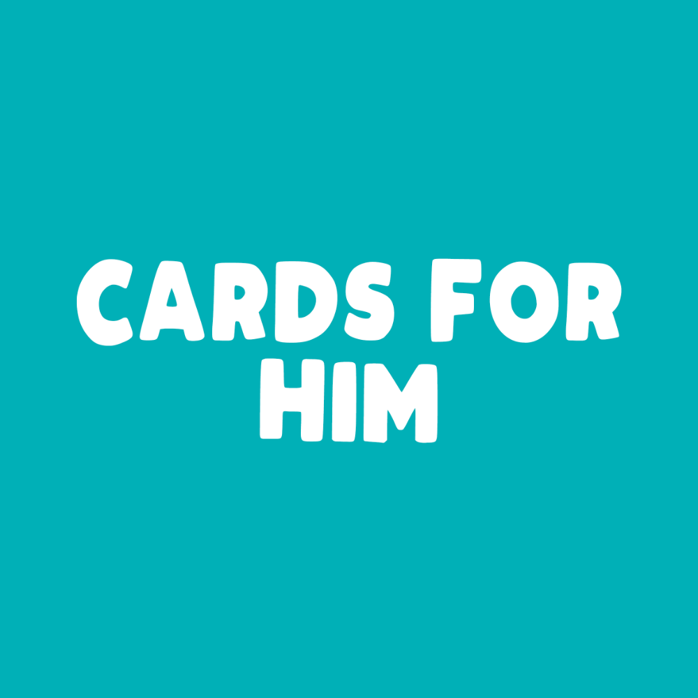 CARDS FOR HIM