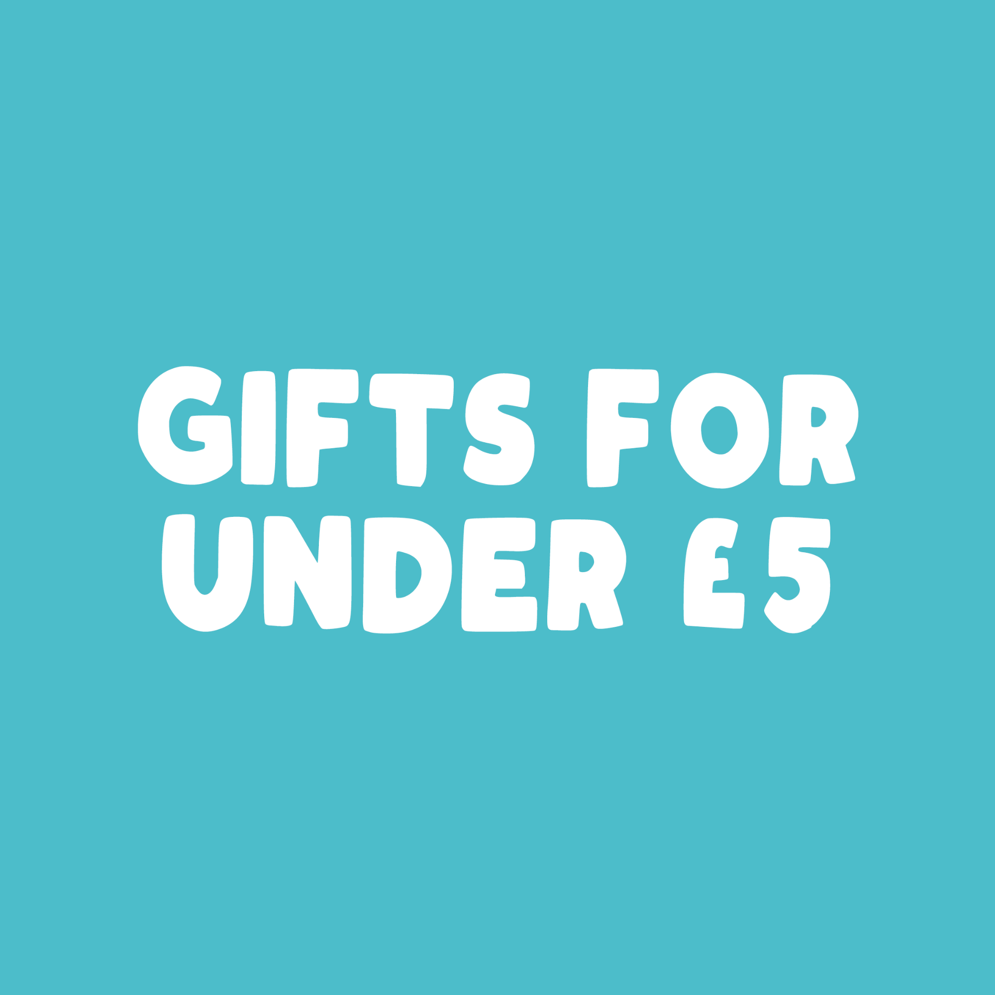Gifts for under £5