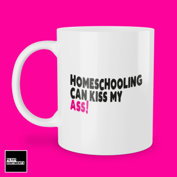KISS MY ASS SCHOOL MUG 249