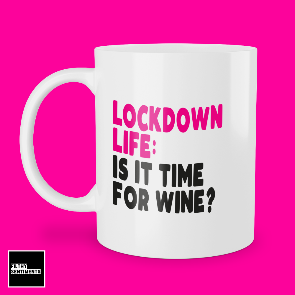LOCKDOWN WINE MUG 248