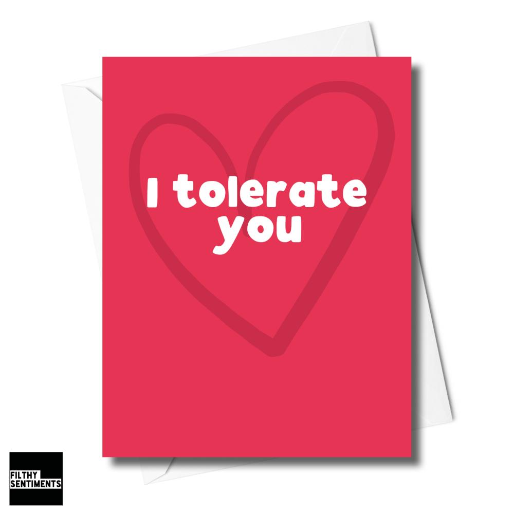 I TOLERATE YOU CARD XFS0246