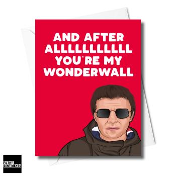 LIAM GALLAGHER WONDER WALL CARD FS1273