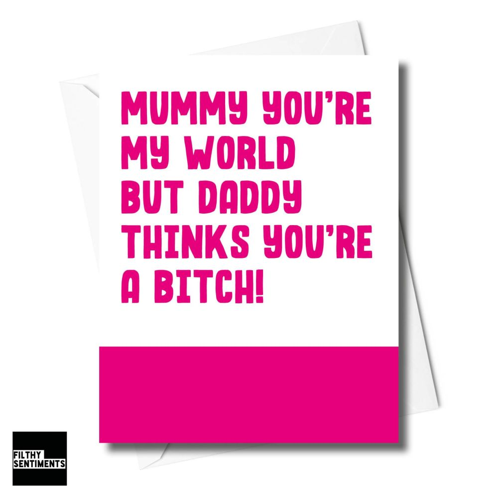 MUMMY YOU'RE MY WORLD CARD - XFS0212