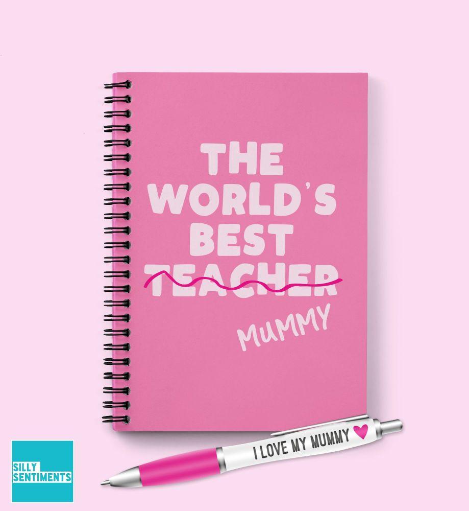 WORLDS BEST MUMMY TEACHER HOMESCHOOL NOTEBOOK - N038