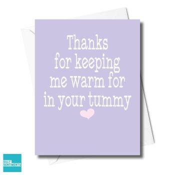 WARM IN YOUR TUMMY CARD - XFS0339