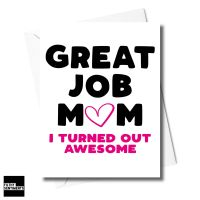 MUM TURNED OUT AWESOME CARD  - XFS0363