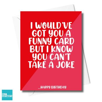 CAN'T TAKE A JOKE CARD - XFS0438