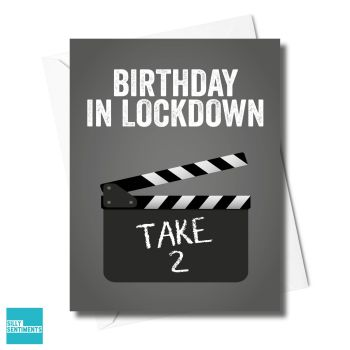 LOCKDOWN BIRTHDAY TAKE 2 CARD XFS0499