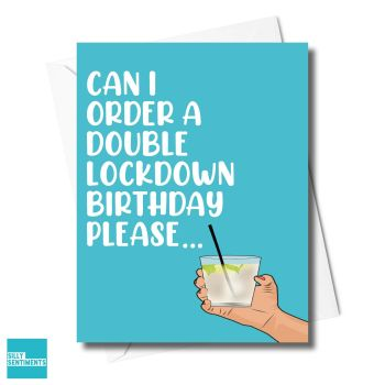 DOUBLE DRINK LOCKDOWN BIRTHDAY CARD XFS0498