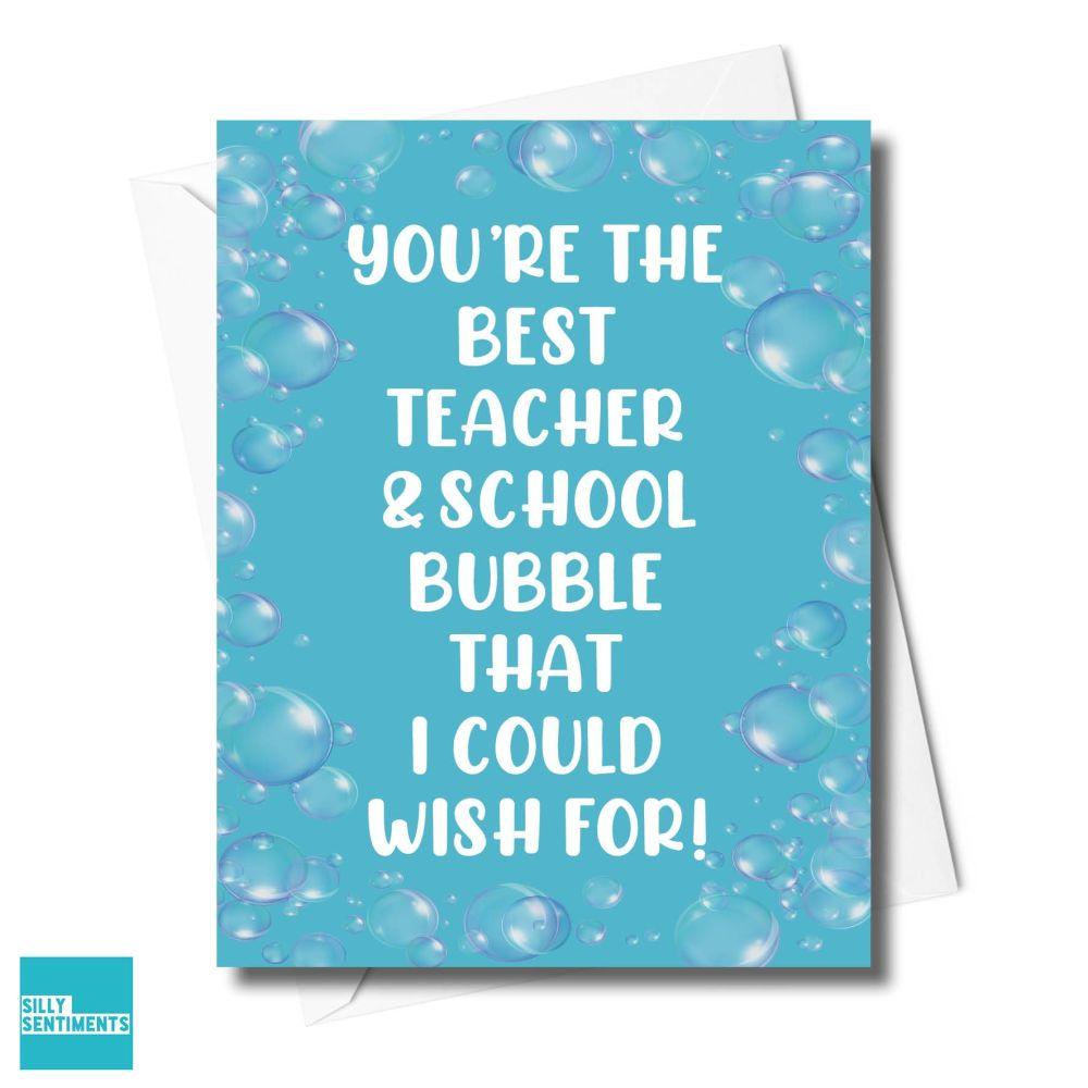 TEACHER BUBBLES CARD  -XFS0588