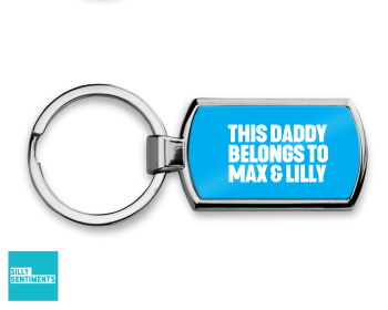 THIS DADDY BELONGS TO KEYRING (ADD YOUR KIDS NAMES)