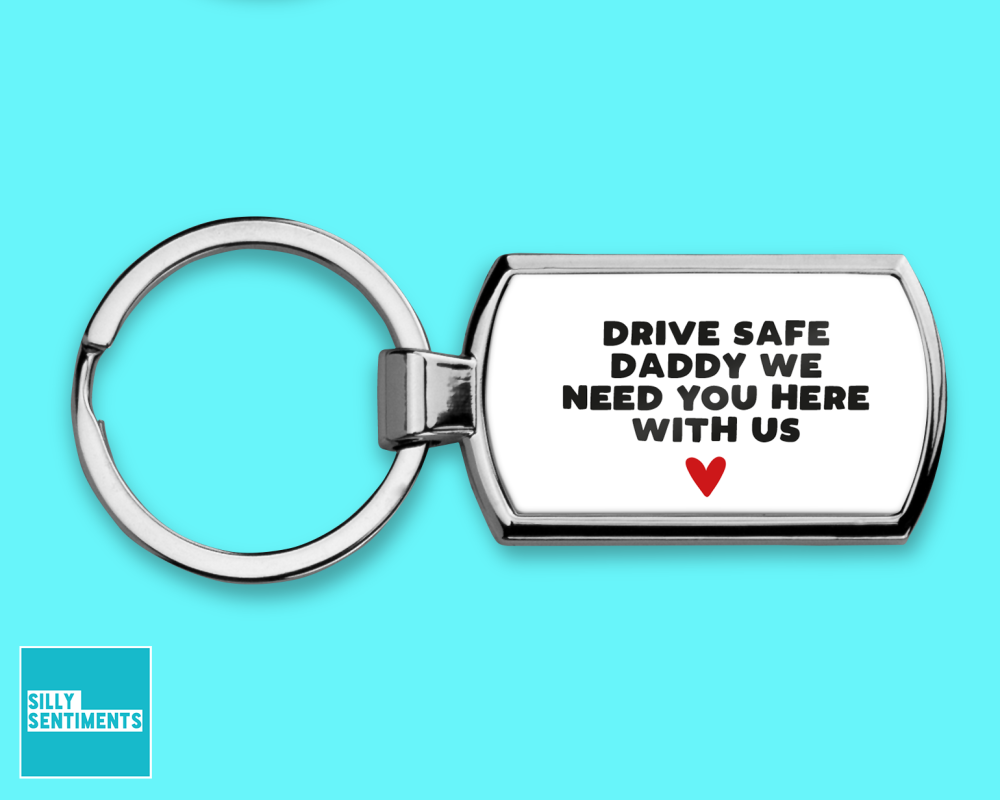 DADDY DRIVE SAFE KEYRING