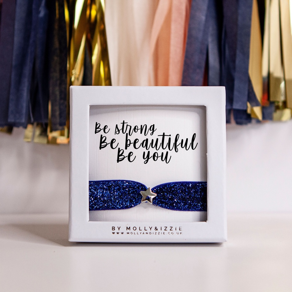 Be Strong, Be Beautiful, Be You  Glitter Stretch Bracelet - adult size