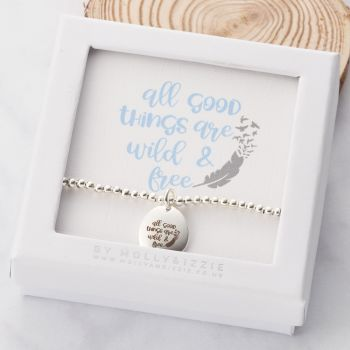 All Good Things Are Wild And Free Beaded Bracelet