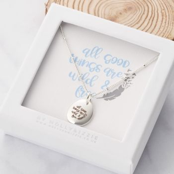 All Good Things Are Wild and Free Necklace-PN003