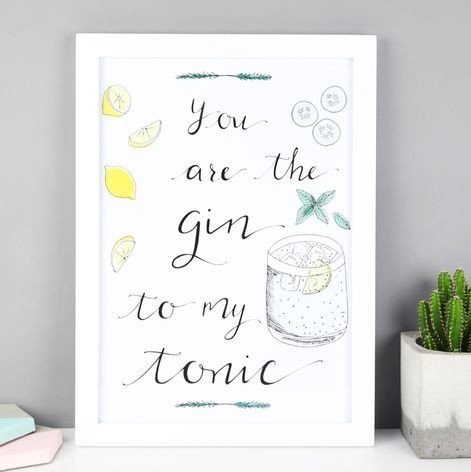 The Gin to My Tonic Print