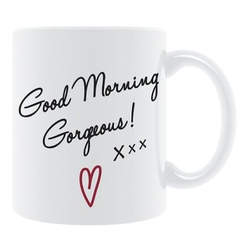 Good Morning Gorgeous Mug
