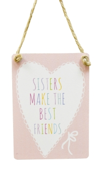 Sisters Best Friend Hanging Sign
