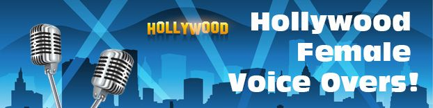 Hollywood female voice overs