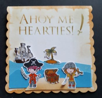 "Ahoy Me Hearties! Pirate themed shaped 6"" card"
