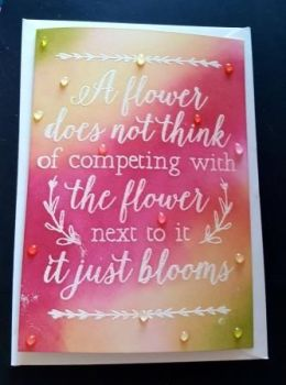 A flower does not think... blooms quote C6 white card