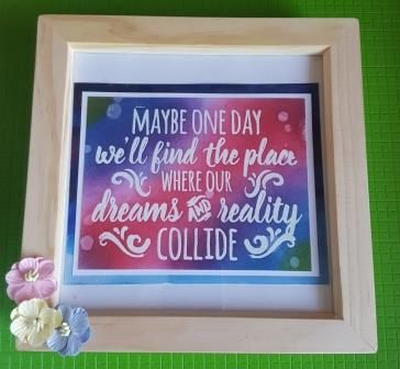 Maybe one day.... collide inspirational quote in 195mm box frame